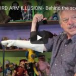 Bird Arm Illusion - Behind the Scenes with Steve Axtell 1