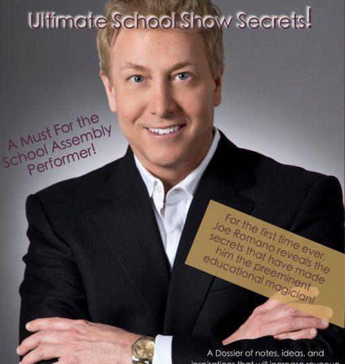 Ultimate School Show Secrets by Joe Romano